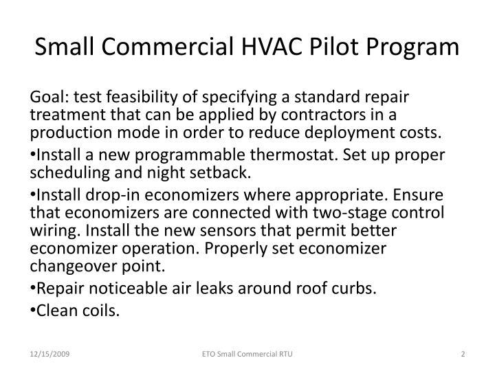 Small commercial hvac pilot program