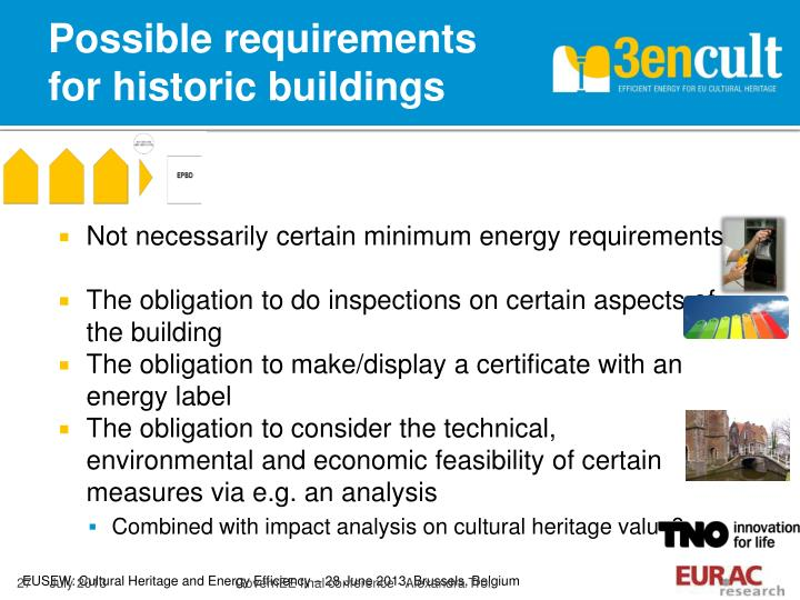 Possible requirements for historic buildings