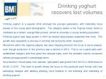 drinking yoghurt recovers lost volumes
