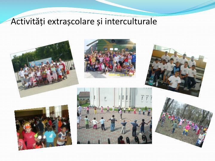Activități extrașcolare și interculturale