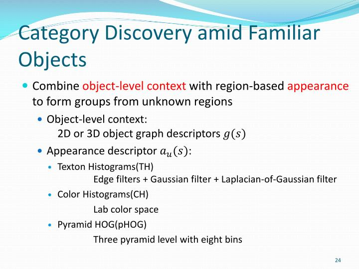 Category Discovery amid Familiar Objects