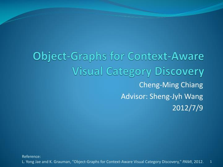 Object graphs for context aware visual category discovery