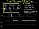 edge triggered d flip flop