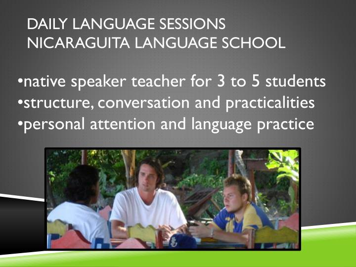 Daily language sessions