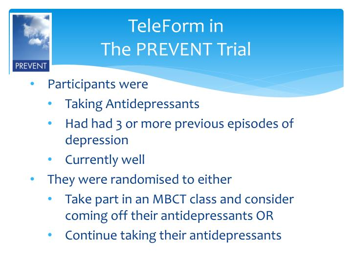 teleform in the prevent trial n.