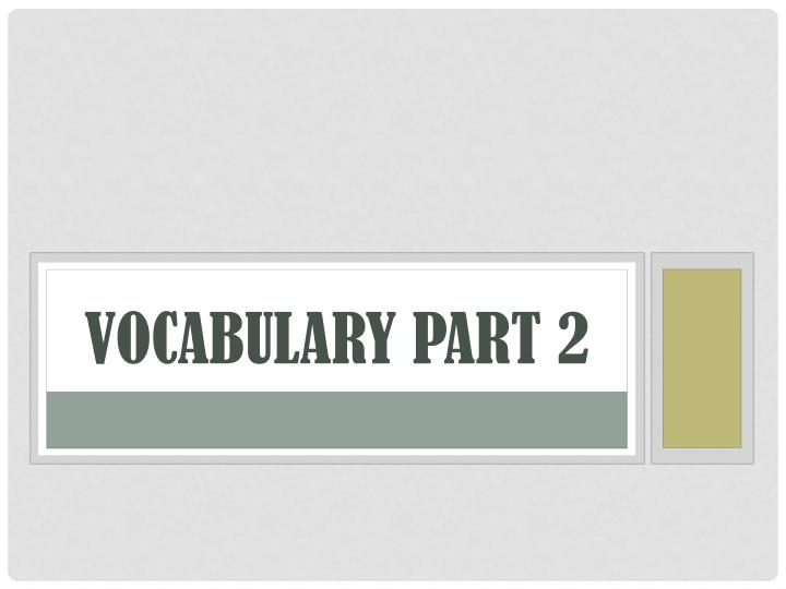 vocabulary part 2 n.