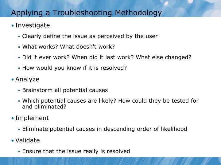 Applying a Troubleshooting Methodology