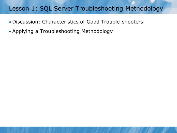 Lesson 1 sql server troubleshooting methodology