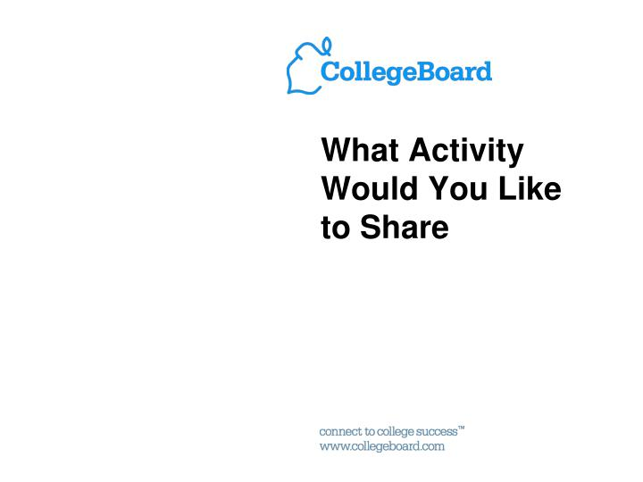 What Activity Would You Like to Share