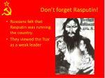 don t forget rasputin
