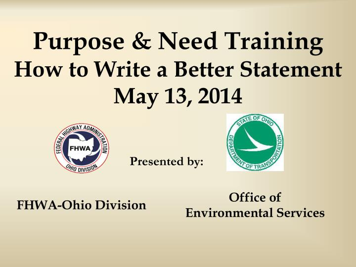 purpose need training how to write a better statement may 13 2014 n.