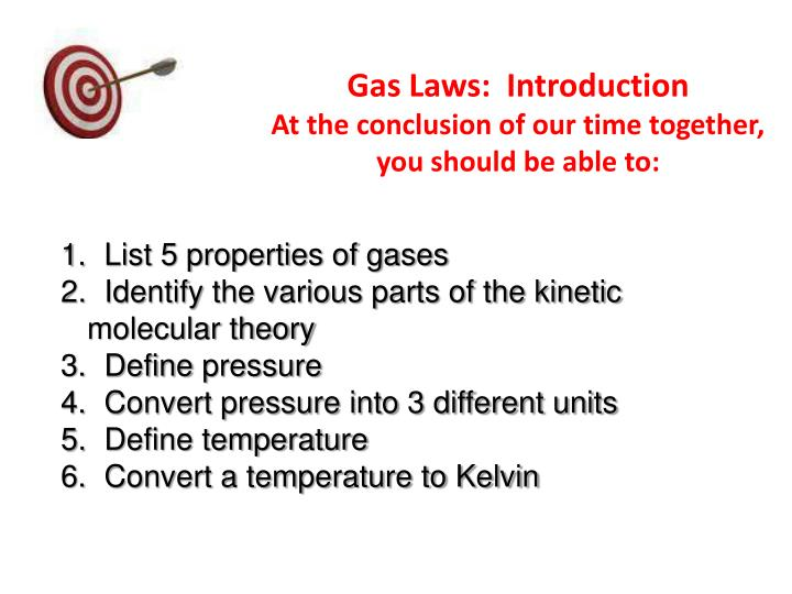 gas laws introduction at the conclusion of our time together you should be able to n.