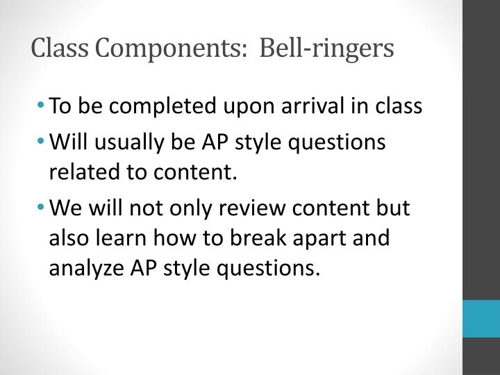 Class Components:  Bell-ringers