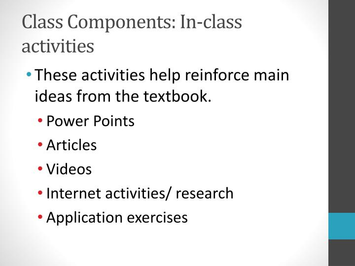 Class Components: In-class activities
