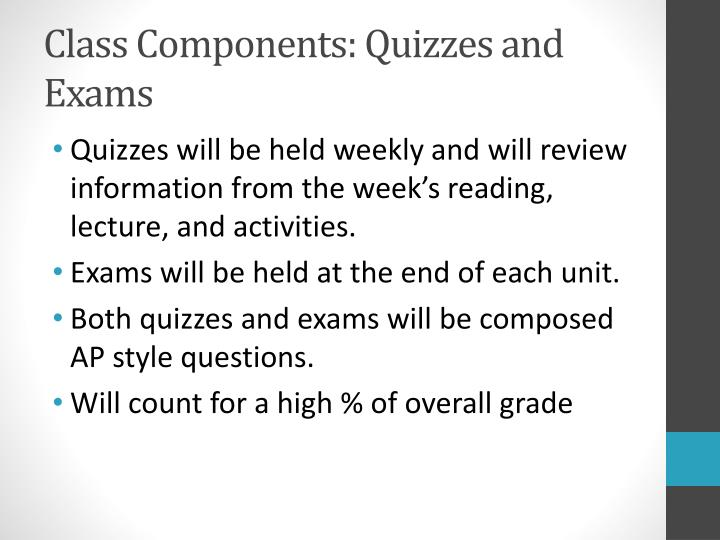 Class Components: Quizzes and Exams