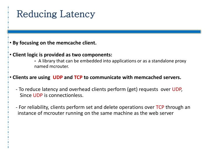 Reducing Latency