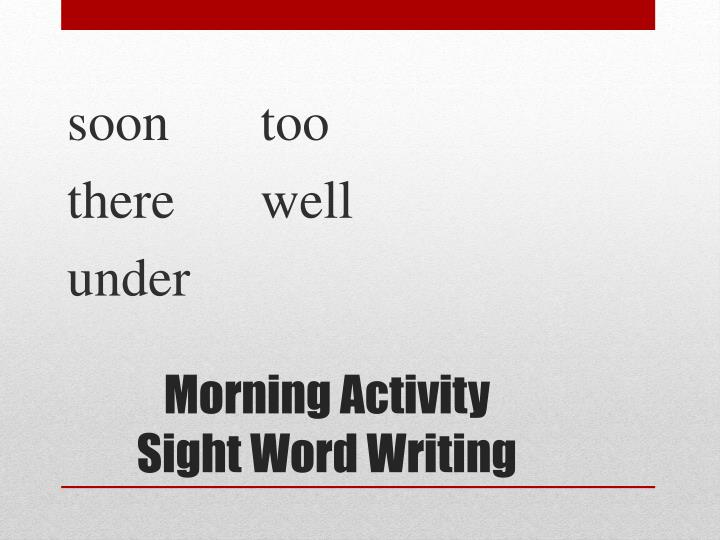 morning activity sight w ord writing n.