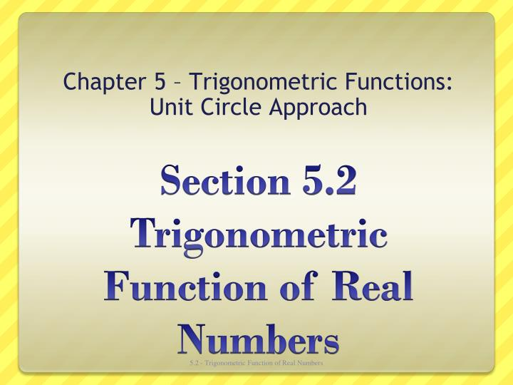 chapter 5 trigonometric functions unit circle approach n.