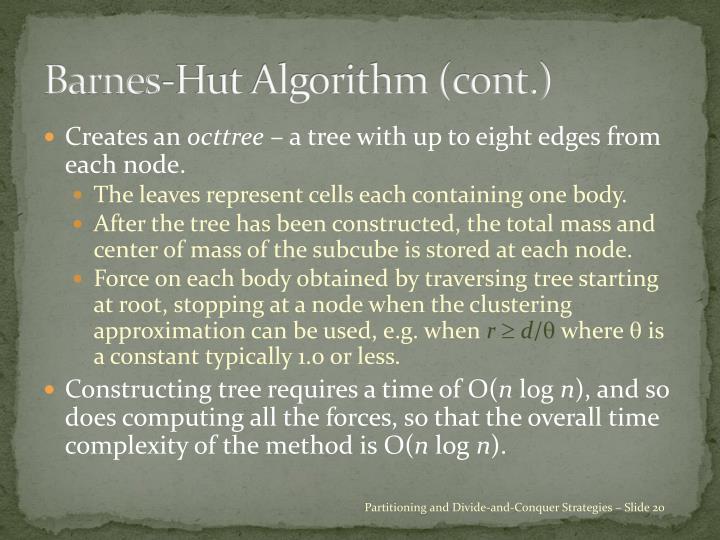 Barnes-Hut Algorithm (cont.)
