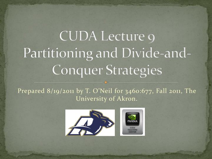 Cuda lecture 9 partitioning and divide and conquer strategies