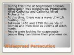 widespread persecution