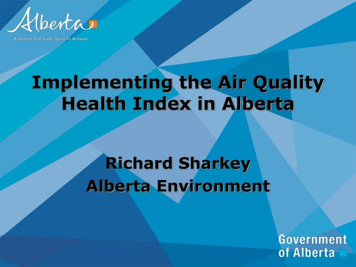 implementing the air quality health index in alberta n.