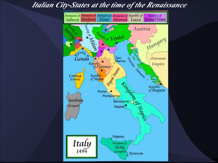 Ppt the italian renaissance 1330 1527 powerpoint presentation italian city states at the time of the renaissance sciox Image collections