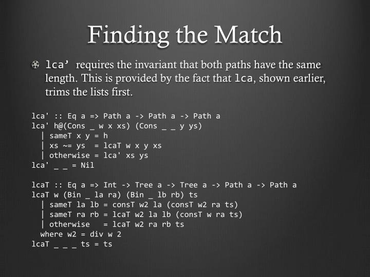 Finding the Match