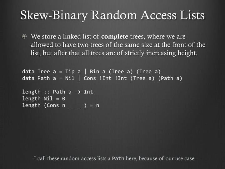 Skew-Binary Random Access Lists