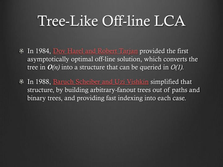 Tree-Like Off-