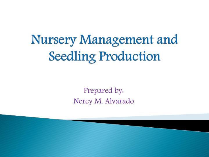 nursery management and seedling production n.