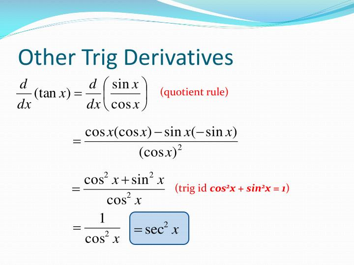Other Trig Derivatives