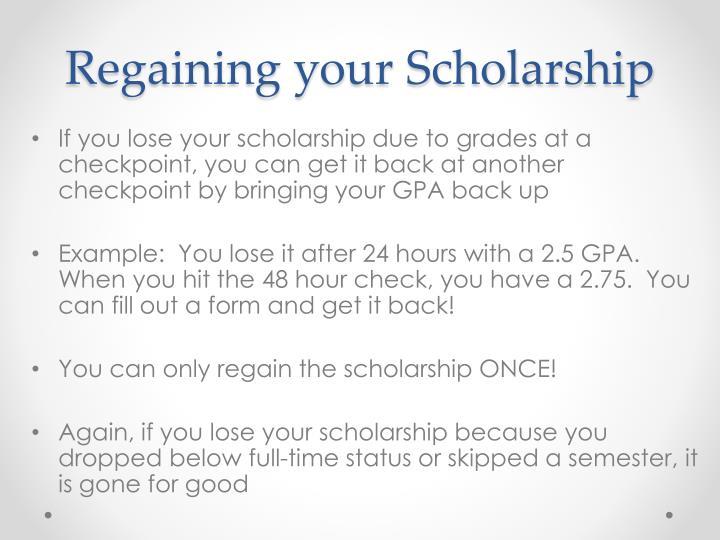 Regaining your Scholarship