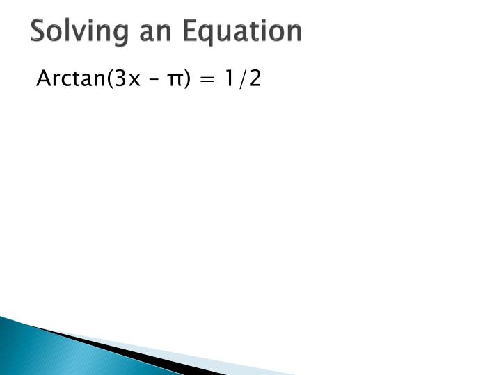 Solving an Equation