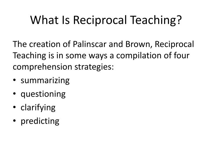 what is reciprocal teaching n.