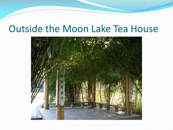 Outside the Moon Lake Tea House