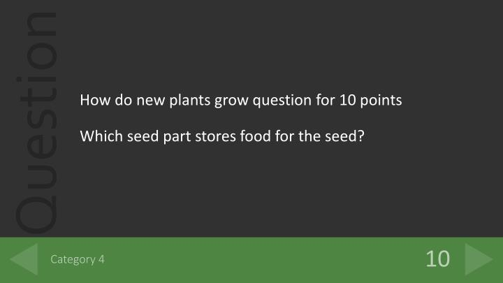 How do new plants grow question for 10 points