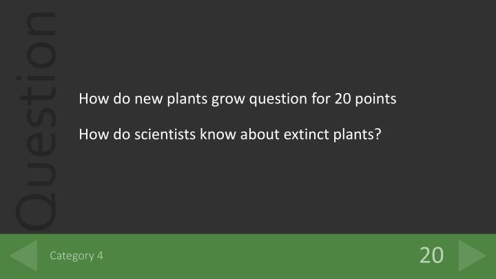 How do new plants grow question for 20 points