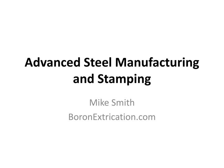 advanced steel manufacturing and stamping n.