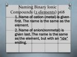 naming binary ionic compounds 2 elements p68