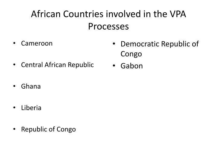 African Countries involved in the VPA Processes