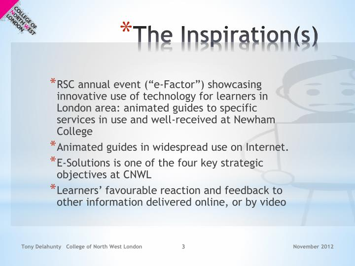 The inspiration s