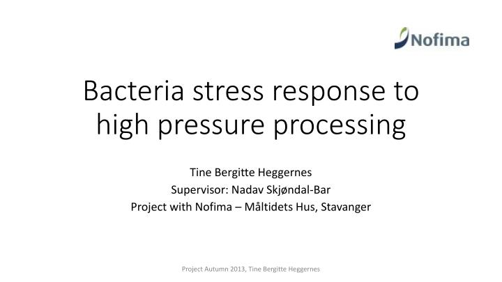 bacteria stress response to high pressure processing