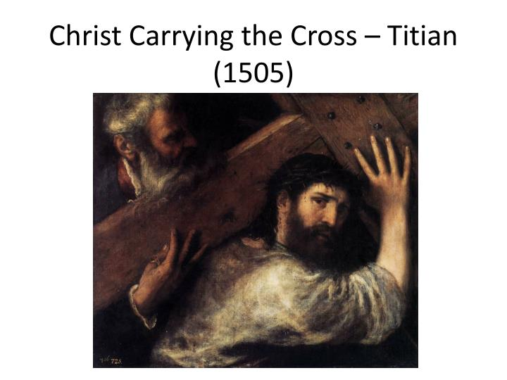 christ carrying the cross titian 1505 n.