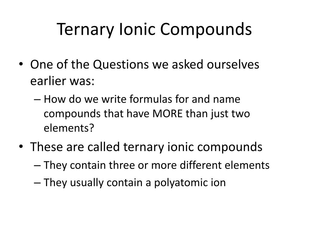 ternary ionic bond Archives • Morgangrether info besides Model 3 ‐ Ternary Ionic  pounds  pound Name Cation furthermore Bahrain Pavilion   Guide binary ionic and molecular  pounds additionally How to Name Ionic  pounds with Transition Metals besides Nomenclature Packet  1  Name the following ionic  pounds  a  Al 2 furthermore Writing and Naming Binary Ionic  pounds   Science     Ionic in addition  together with  together with How to Name Ternary Ionic  pounds besides Naming Ternary Ionic  pounds likewise PPT   Nomenclature Day 2 PowerPoint Presentation   ID 2420202 also  furthermore Writing s And Naming  pounds Worksheet Photos  Ternary likewise Regular Chemistry besides Ternary Ionic  pounds Worksheet   soccerphysicsonline further frt    r. on ternary ionic compounds worksheet answers
