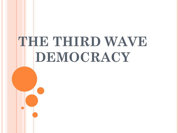 the third wave democracy n.