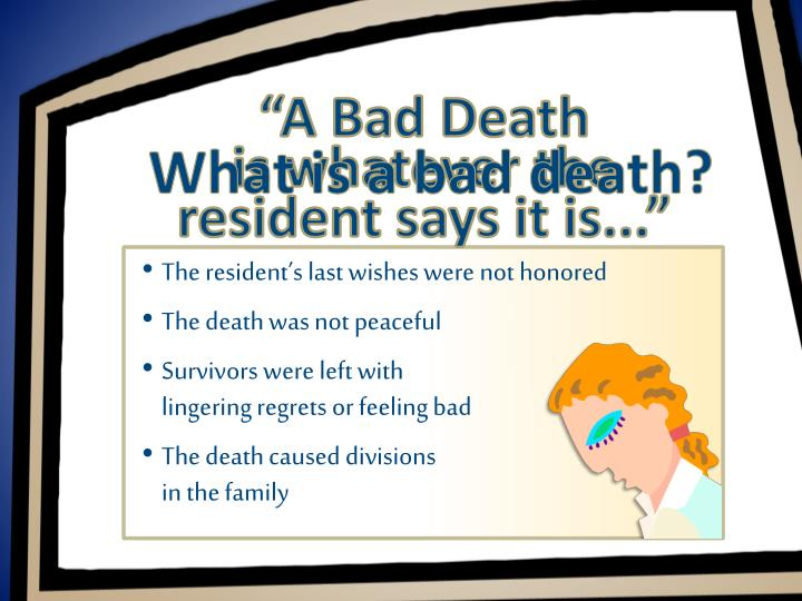 """A Bad Death"