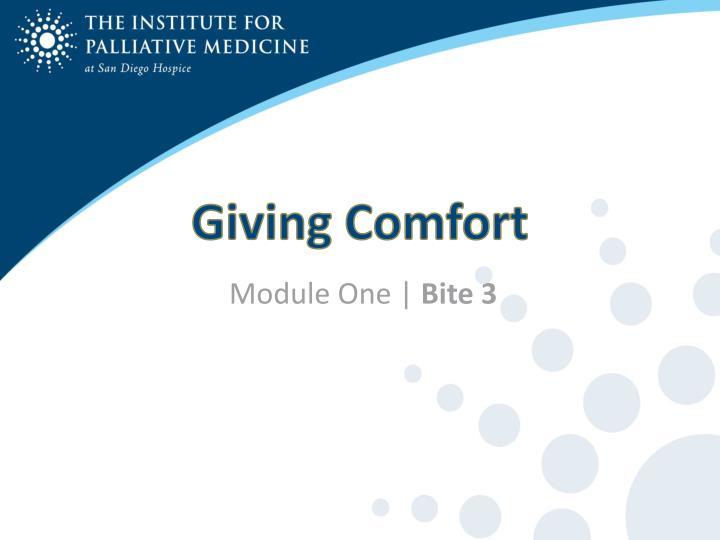 Giving Comfort