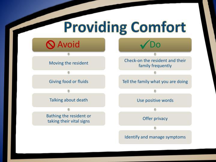Providing Comfort