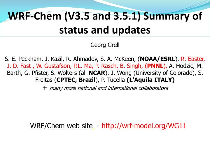 wrf chem v3 5 and 3 5 1 s ummary of status and updates n.
